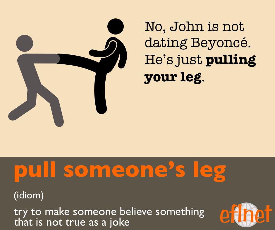 pull someone's leg